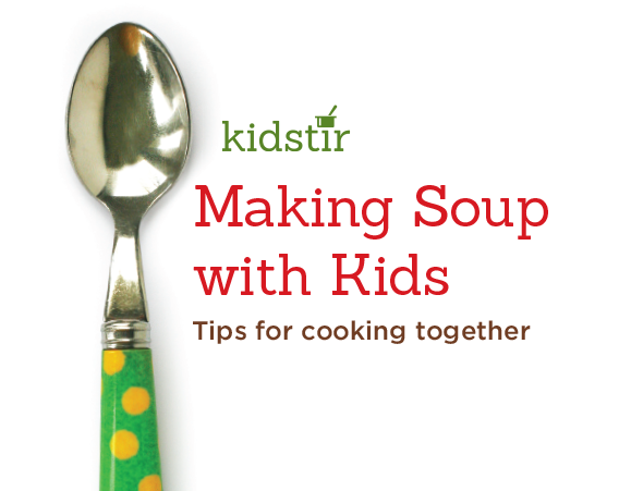 Making Soup with Kids