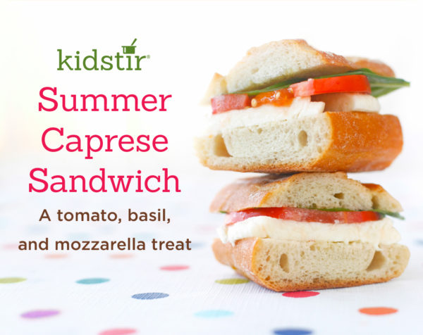 Caprese Sandwich for Kids